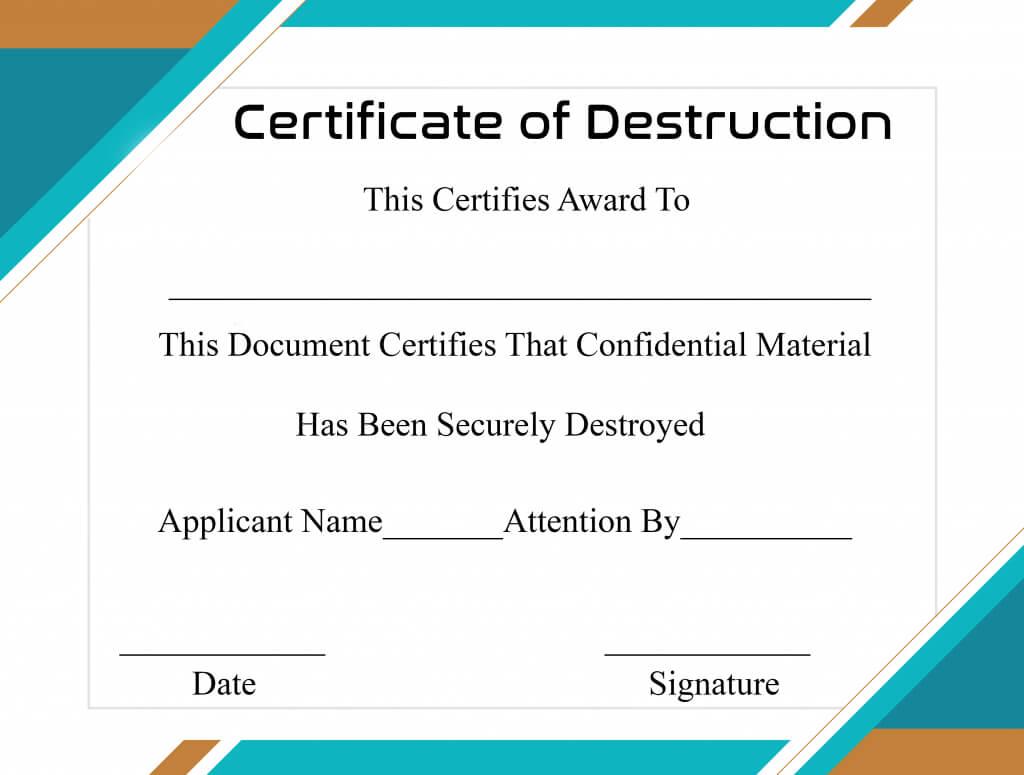 Free Printable Certificate Of Destruction Sample Within Certificate Of Destruction Template