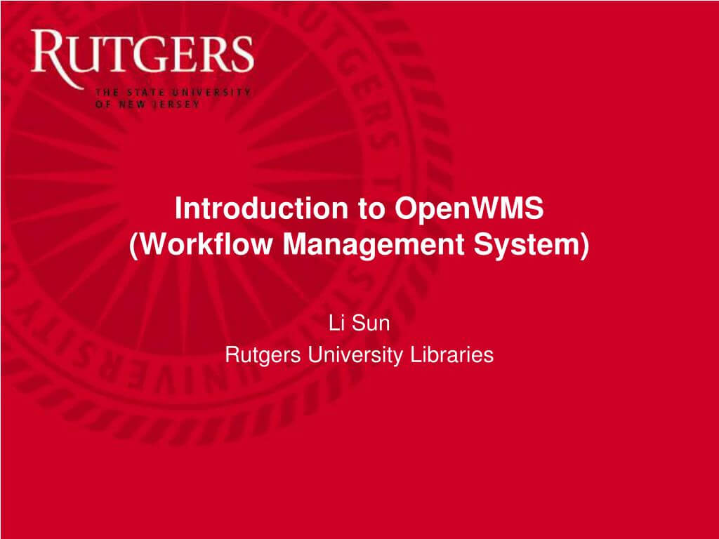 Ppt - Introduction To Openwms (Workflow Management System Regarding Rutgers Powerpoint Template