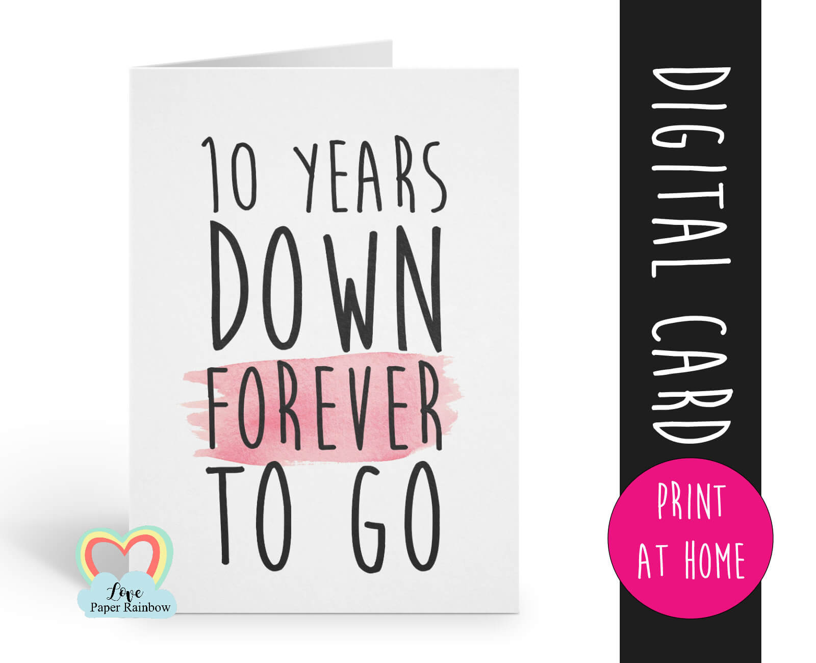 Printable 10Th Anniversary Card Template 10 Years Down Inside Template For Anniversary Card