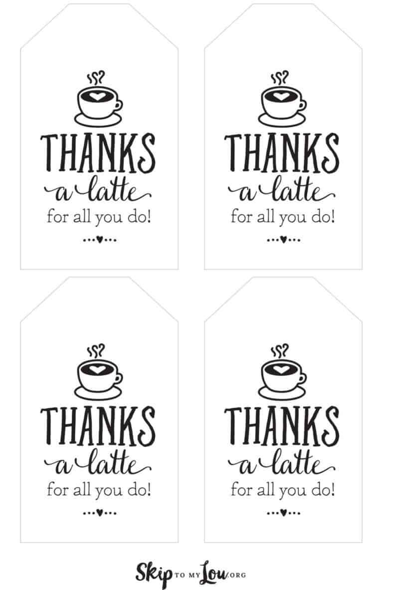 Thanks A Latte! Free Printable Gift Tags   Skip To My Lou Throughout Thanks A Latte Card Template