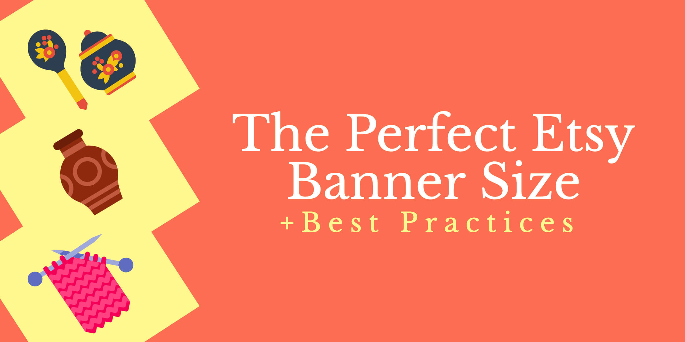 The Perfect Etsy Banner Size & Best Practices In Etsy Banner Template